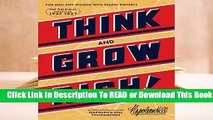[Read] Think and Grow Rich: The Original, an Official Publication of The Napoleon Hill Foundation
