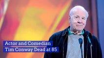 Tim Conway Has Passed Away