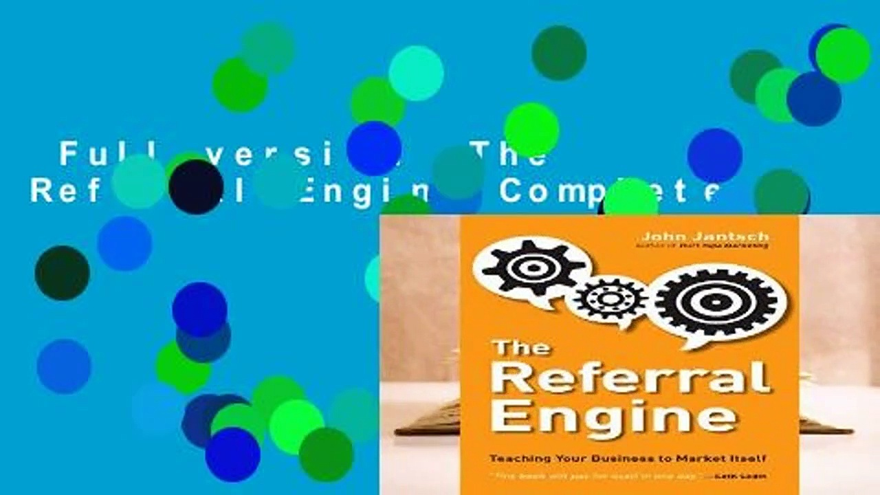 Full version  The Referral Engine Complete
