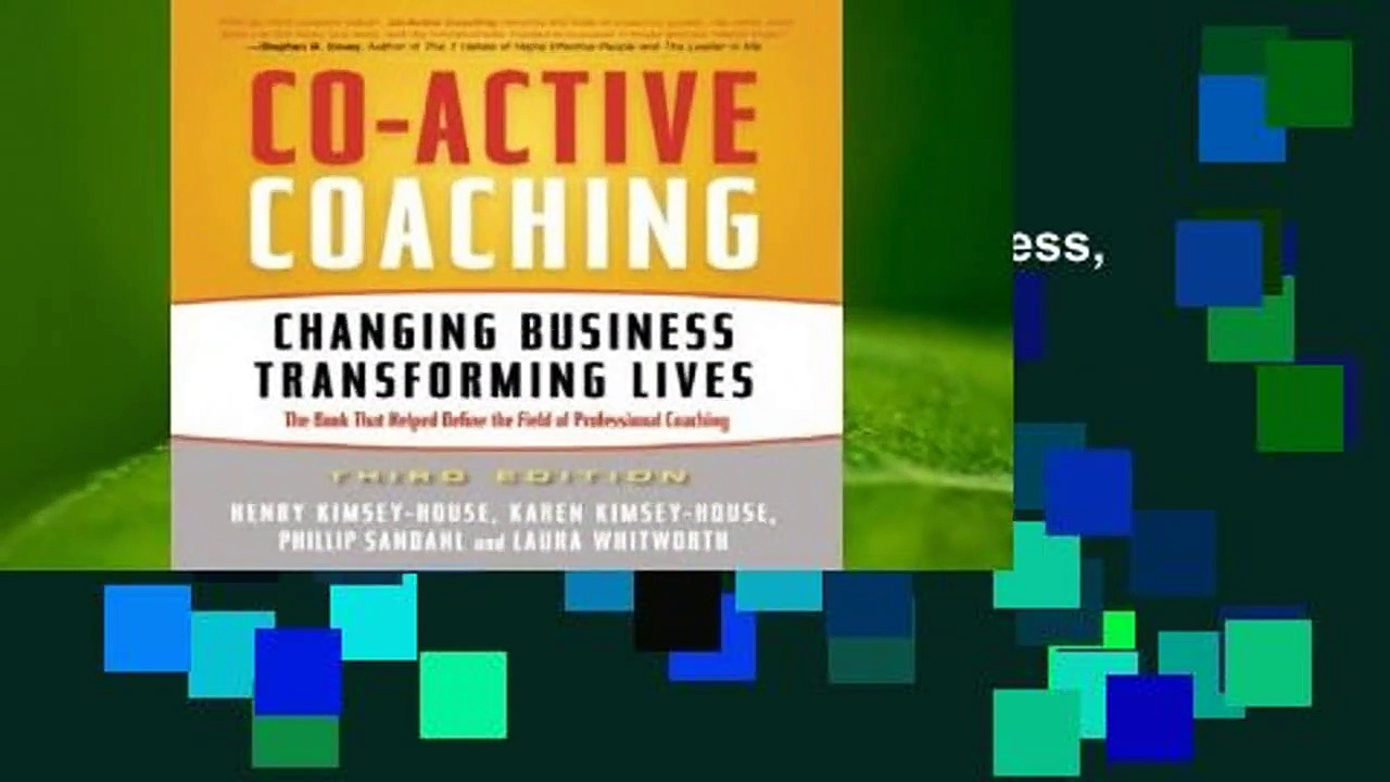 Co-Active Coaching: Changing Business, Transforming Lives  Review