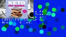 Full E-book Keto Fat Bombs, Sweets  Treats: Over 100 Recipes and Ideas for Low-Carb Breads, Cakes,