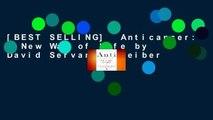 [BEST SELLING]  Anticancer: A New Way of Life by David Servan-Schreiber