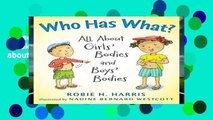[Read] Who Has What?  All about Girls  Bodies and Boys  Bodies (Let s Talk about You and Me)