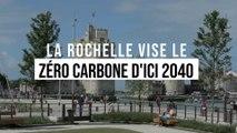Un exemple pour la France entière : La Rochelle vise le zéro carbone d'ici 2040