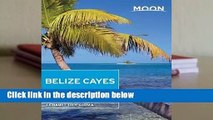 Moon Belize Cayes: Including Ambergris Caye & Caye Caulker  For Kindle