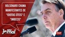 """Dos EUA, Bolsonaro chama manifestantes de """"idiotas úteis"""" e """"imbecis"""""""