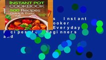 About For Books  Instant Pot Pressure Cooker Cookbook: 500 Everyday Recipes for Beginners and