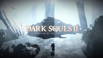 Dark Souls II : Scholar of the First Sin - Trailer d'annonce