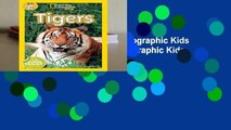 About For Books  National Geographic Kids Readers: Tigers (National Geographic Kids Readers: Level