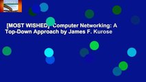 [MOST WISHED]  Computer Networking: A Top-Down Approach by James F. Kurose