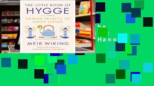 About For Books  The Little Book of Hygge: Danish Secrets to Happy Living  Review