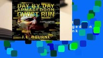 Full E-book  Day by Day Armageddon: Ghost Run (Day by Day Armageddon #4)  Best Sellers Rank : #2