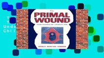 Trial New Releases  The Primal Wound: Understanding the Adopted Child by Nancy Verrier