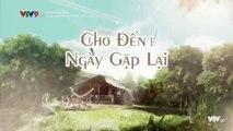 Xem Phim Cho Đến Ngày Gặp Lại Tập 42 (Lồng Tiếng) - Phim Philippines