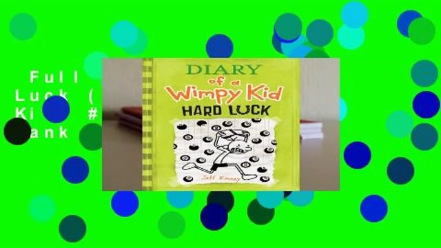 Full E-book  Hard Luck (Diary of a Wimpy Kid, #8)  Best Sellers Rank : #5