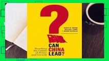 Full E-book  Can China Lead?: Reaching the Limits of Power and Growth Complete