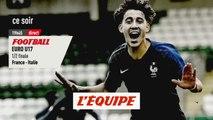 1/2 Finale France vs Italie, bande-annonce - FOOTBALL - EURO U17