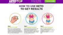 Keto Top Diet - New Weight Loss Supplement | Product Review