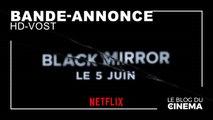 BLACK MIRROR - Saison 5 : bande-annonce [HD-VOST]