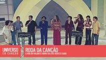 Cantores de Deus, Vários Artistas - Roda da Canção - (Universo em Canção)
