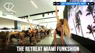 The Retreat Miami Funkshion Fashion Week Productions | FashionTV | FTV