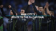 Route to the FA Cup final - Man City