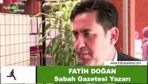 """Fatih Doğan: """"Derbide 13 hata yapan Bülent Yıldırım için Fatih Terim ve Abdurrahim Albayrak iyi maç yönetti dediler"""""""