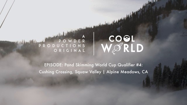 Pond Skimming World Cup - Cushing Crossing, Squaw Valley