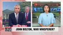 John Bolton in spotlight as tensions with Iran and Venezuela escalate