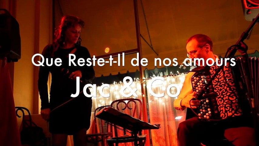 Duet JAC & CO - Que reste - il de nos amours