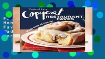 Full E-book Taste of Home Copycat Restaurant Faves: Restaurant Faves Made Easy at Home  For Online