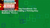 About For Books  Etsy Excellence: The Simple Guide to Creating a Thriving Etsy Business  Review