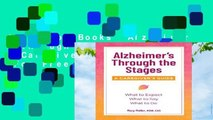 About For Books  Alzheimer s Through the Stages: A Caregiver s Guide  For Free