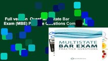 Full version  Quest Multistate Bar Exam (MBE) Practice Questions Complete