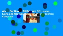 About For Books  All Bets Are Off: Losers, Liars, and Recovery from Gambling Addiction Complete
