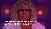 """""""Tout peut basculer"""" : Laurence Boccolini, à l'hôpital, partage un inquiétant message"""