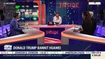 Les insiders (2/2): Donald Trump bannit Huawei- 16/05