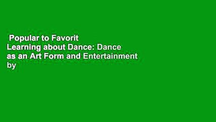 popular to favorit learning about dance dance as an art form and entertainment by nora ambrosio