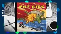 Online The Adventures of Fat Rice: Recipes from the Chicago Restaurant Inspired by Macau  For Full