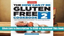 Full E-book The How Can It Be Gluten-Free Cookbook Volume 2  For Trial