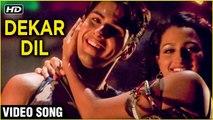 Dekar Dil Video Song   Uuf Kya Jaadoo Mohabbat Hai   Sameer Dattani, Pooja Kanwal   Sunidhi Chauhan
