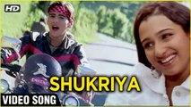 Shukriya Video Song   Uuf Kya Jaadoo Mohabbat Hai   Sameer, Pooja   Kunal Ganjawala, Runa Rizvi