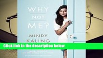 Full version  Why Not Me?  Best Sellers Rank : #4