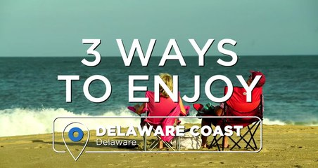 3 of the Best Beaches to Visit on the Delaware Coast