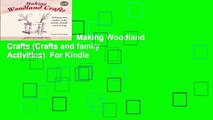 About For Books  Making Woodland Crafts (Crafts and family Activities)  For Kindle