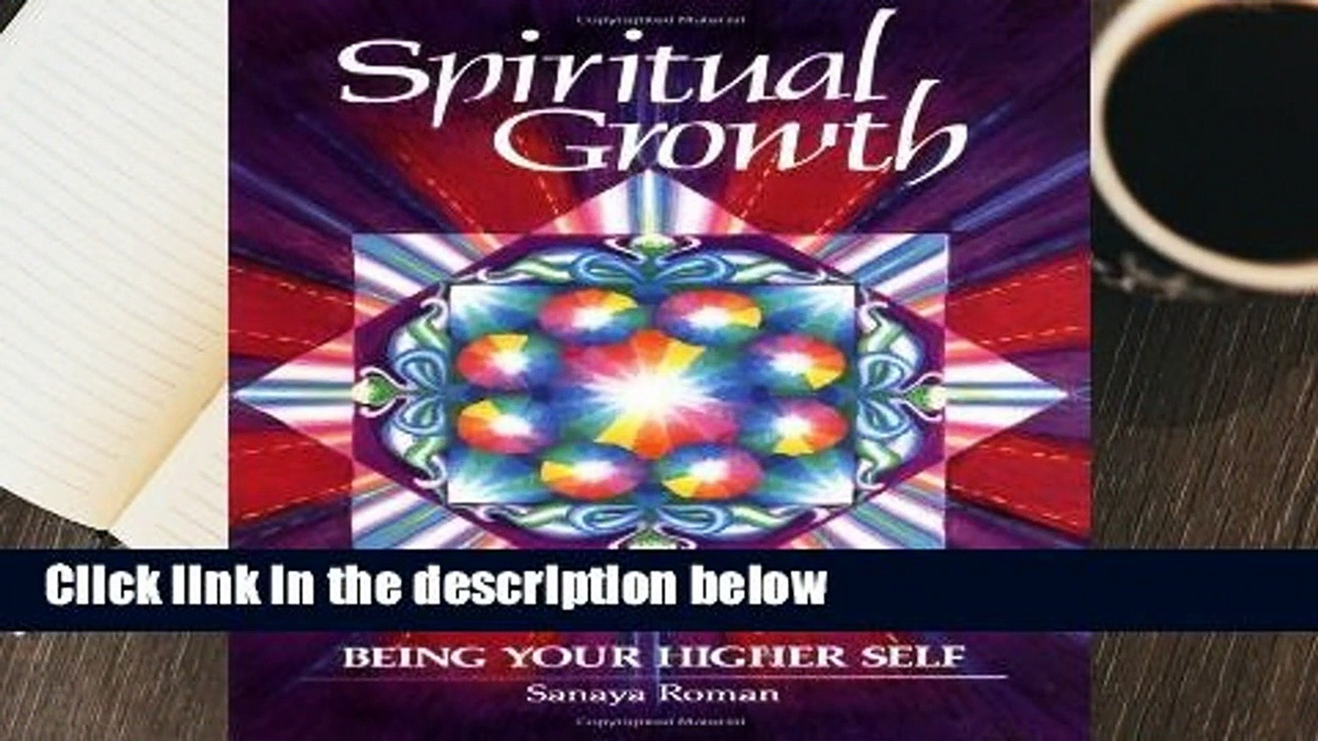 Full E-book  Spiritual Growth: Being Your Higher Self (Earth life)  Review
