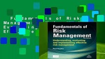 Fundamentals of Risk Management: Understanding, Evaluating and Implementing Effective Risk