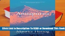 [Read] Annapurna: The First Conquest Of An 8,000-Meter Peak  For Trial