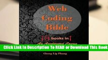 Online Web Coding Bible (18 Books in 1 -- HTML, CSS, JavaScript, PHP, SQL, XML, Svg, Canvas,