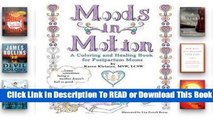 About For Books  Moods in Motion: A Coloring and Healing Book for Postpartum Moms  For Kindle